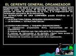 el gerente general organizador