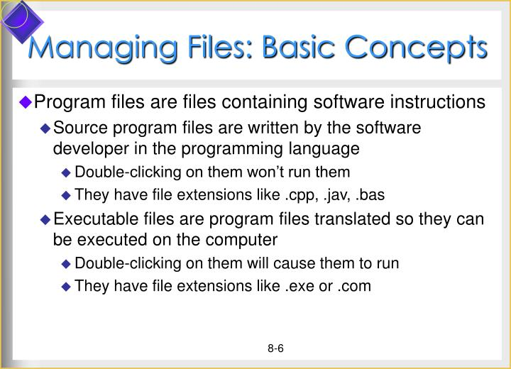 Managing Files: Basic Concepts