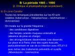b la p riode 1985 1990 2 clinique et physiopathologie se pr cisent2