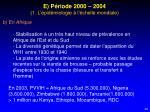 e p riode 2000 2004 1 l pid miologie l chelle mondiale1
