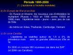 p riode 1995 2000 1 l pid mie l chelle mondiale1