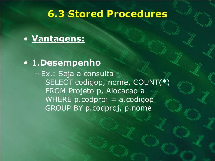 6.3 Stored Procedures
