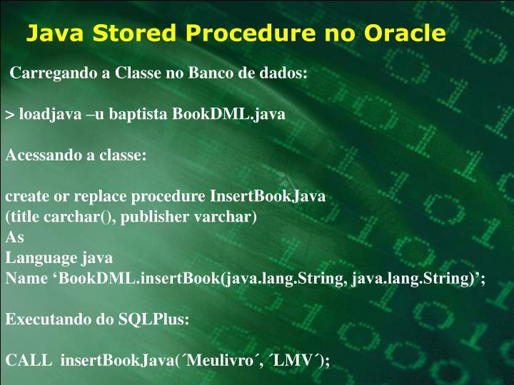 Java Stored Procedure no Oracle