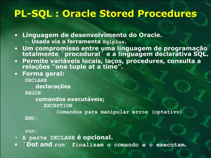 PL-SQL : Oracle Stored Procedures