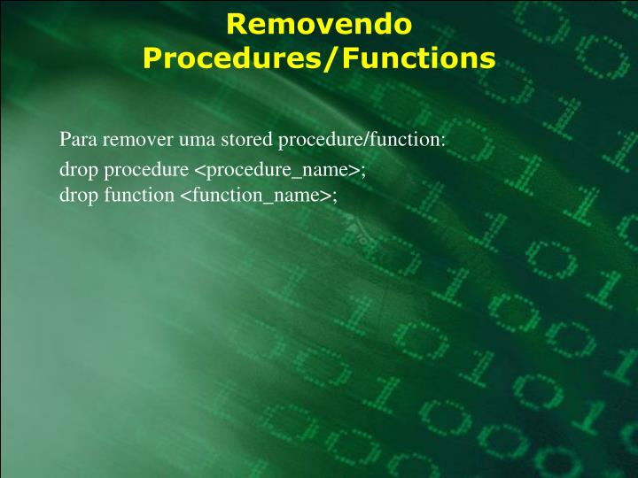 Removendo Procedures/Functions