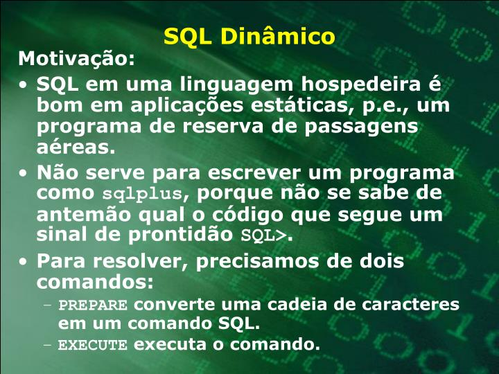 SQL Dinâmico