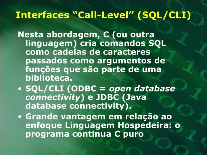 "Interfaces ""Call-Level"" (SQL/CLI)"