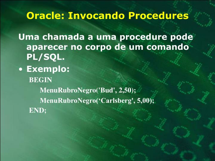 Oracle: Invocando Procedures