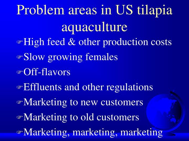 Problem areas in US tilapia aquaculture