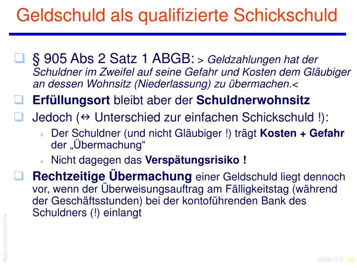 Geldschuld als qualifizierte Schickschuld