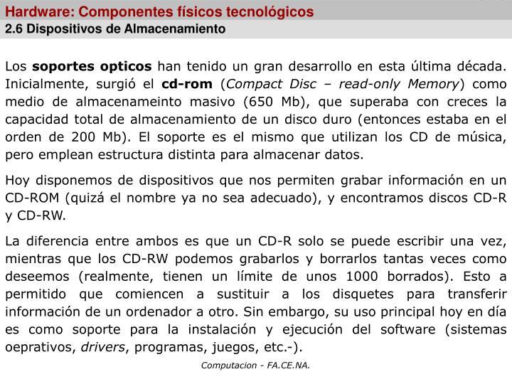 Hardware: Componentes físicos tecnológicos