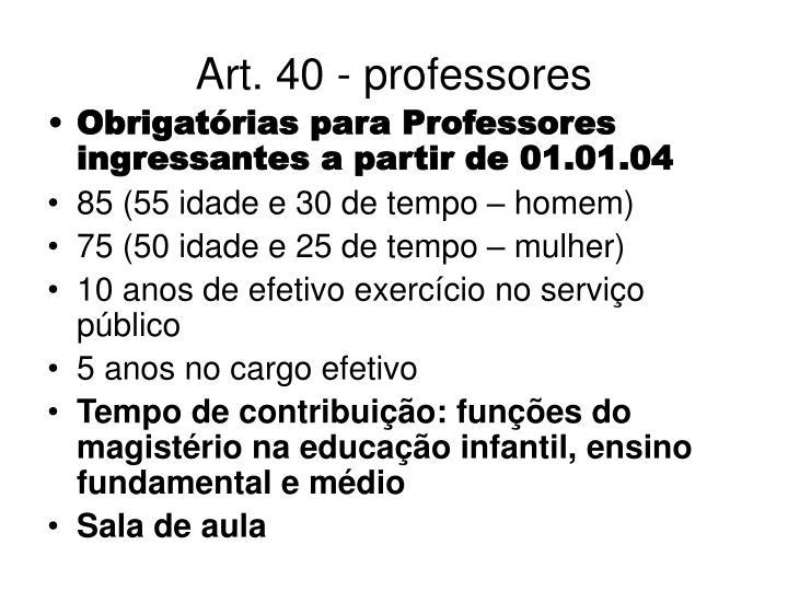 Art. 40 - professores