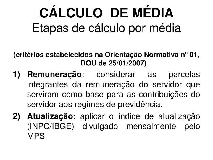 CÁLCULO  DE MÉDIA