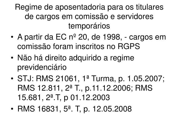 Regime de aposentadoria para os titulares de cargos em comissão e servidores temporários