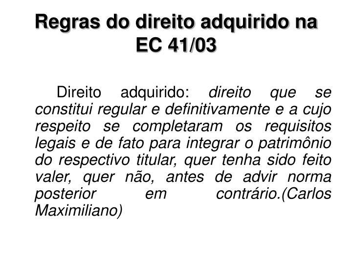 Regras do direito adquirido na EC 41/03