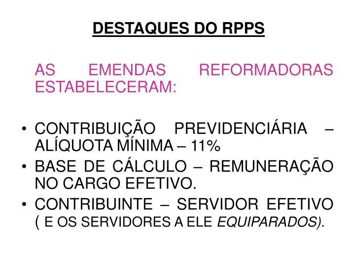 DESTAQUES DO RPPS