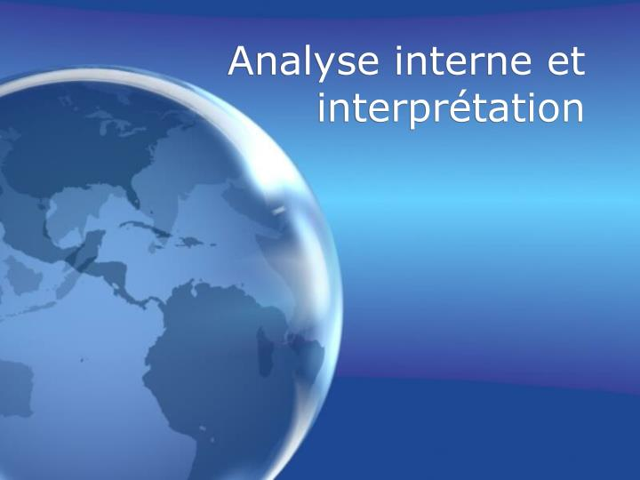 Analyse interne et interprétation