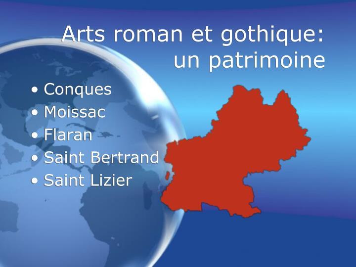 Arts roman et gothique: un patrimoine