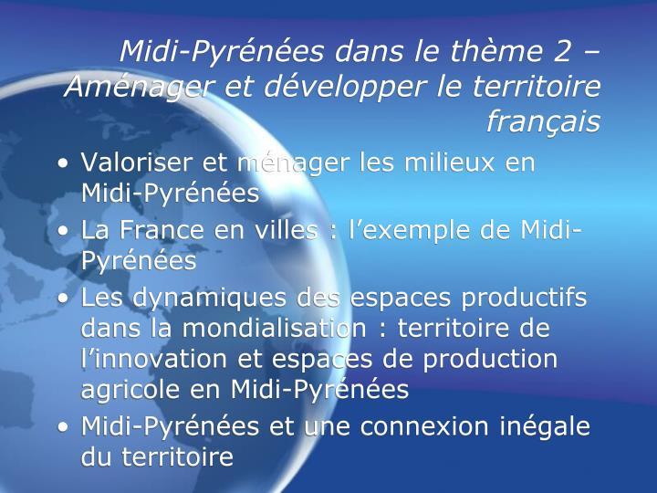 Midi-Pyrénées dans le thème 2 – Aménager et développer le territoire français