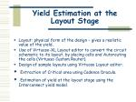 yield estimation at the layout stage