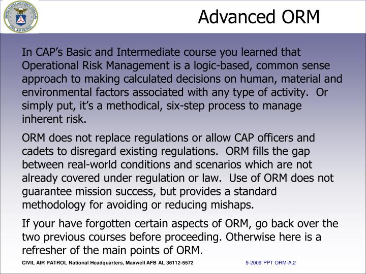 In CAP's Basic and Intermediate course you learned that Operational Risk Management is a logic-bas...