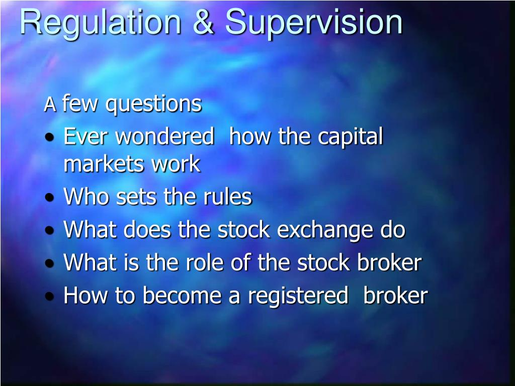 Regulation & Supervision