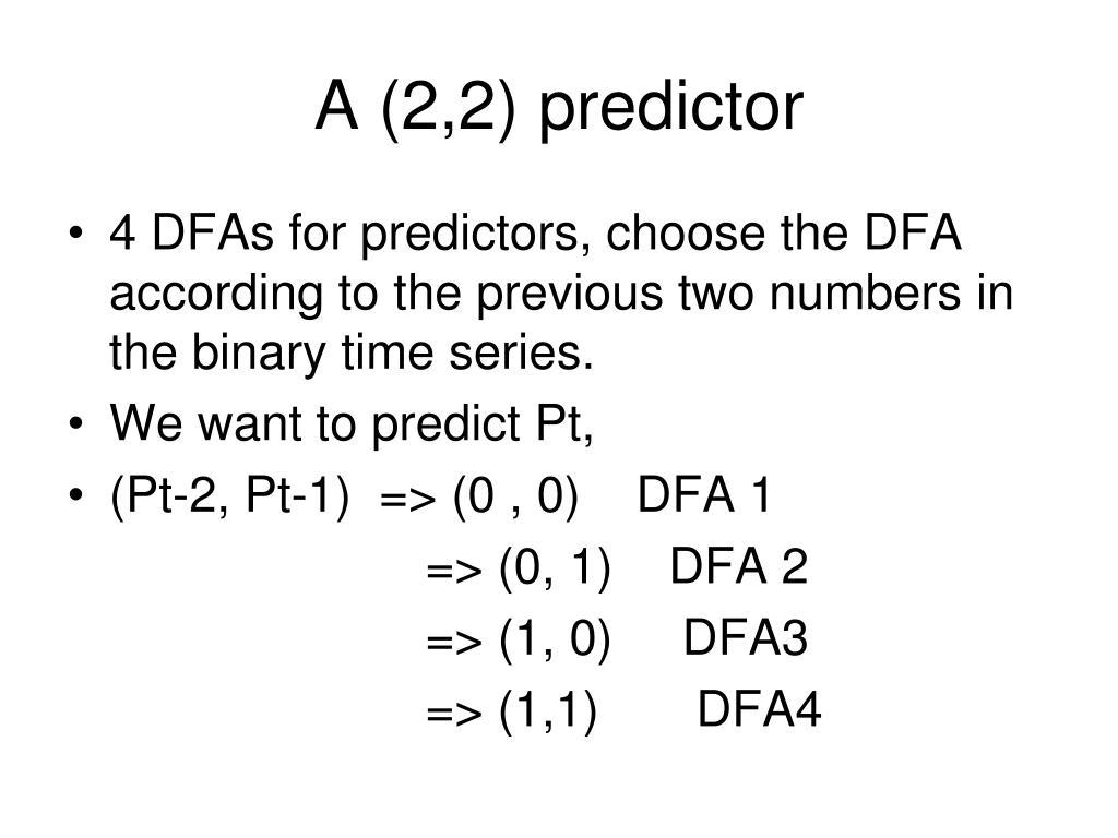 A (2,2) predictor