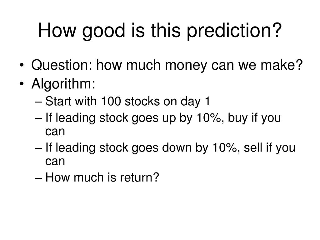 How good is this prediction?