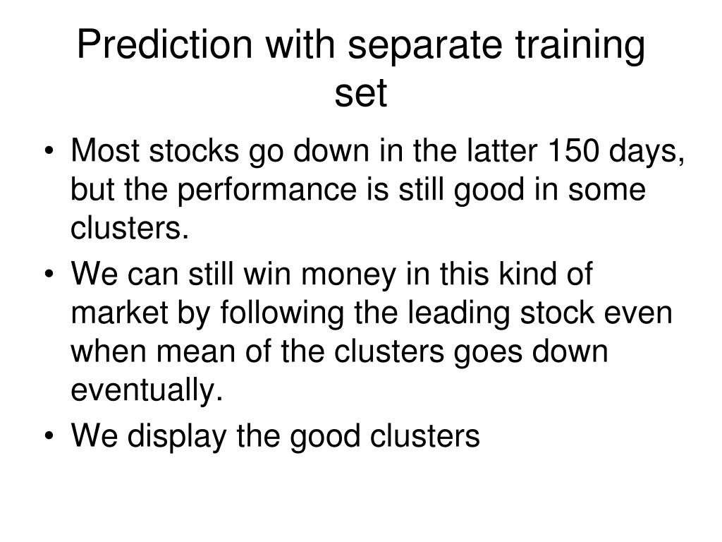 Prediction with separate training set