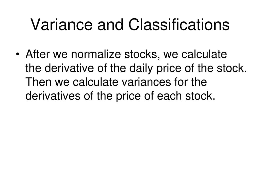 Variance and Classifications