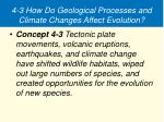 4 3 how do geological processes and climate changes affect evolution