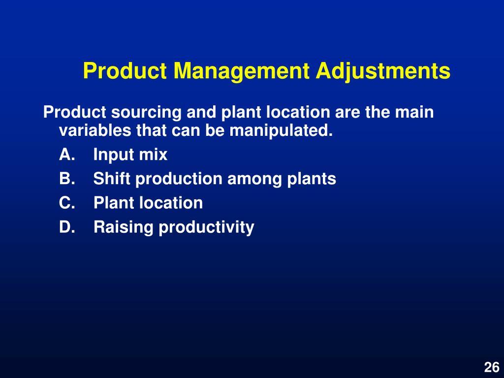 Product Management Adjustments
