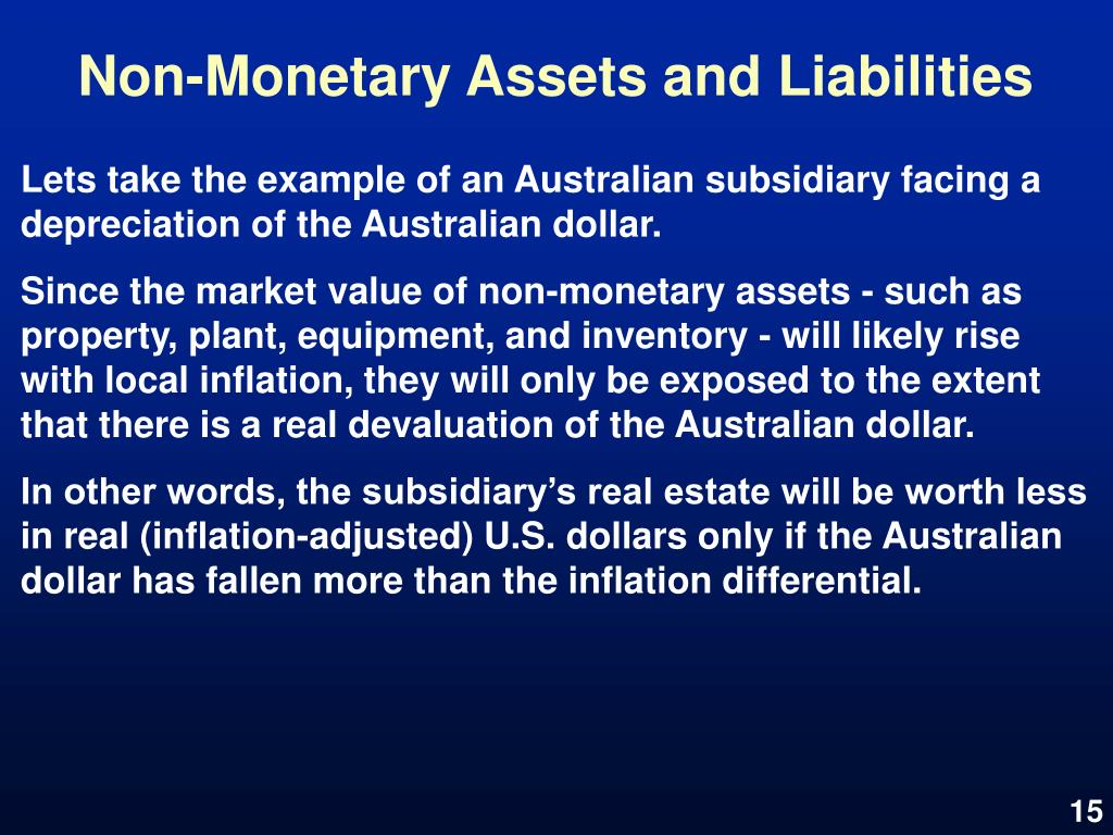 Non-Monetary Assets and Liabilities