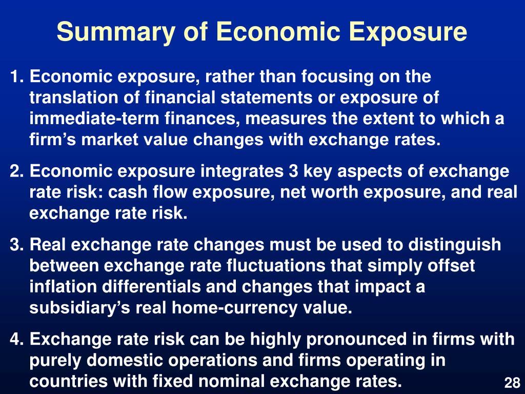 Summary of Economic Exposure