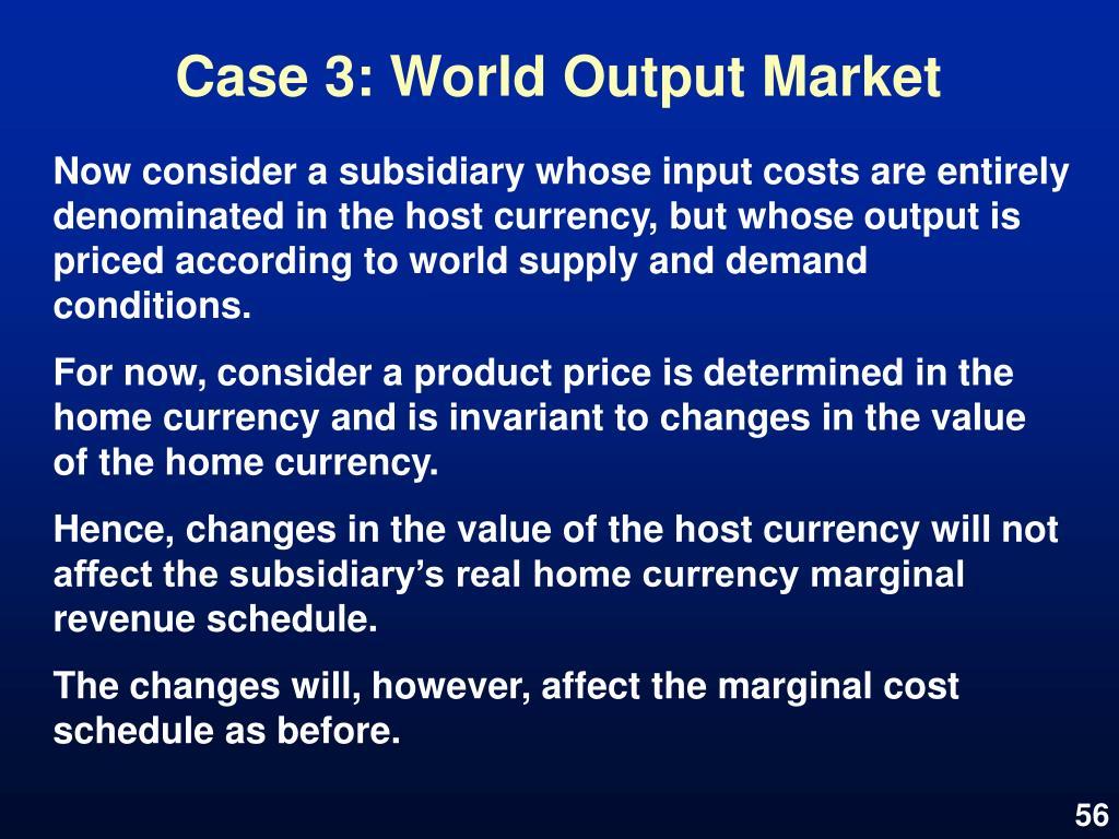Case 3: World Output Market