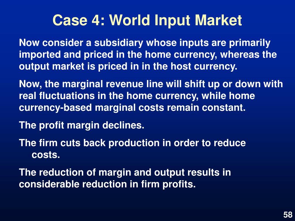 Case 4: World Input Market