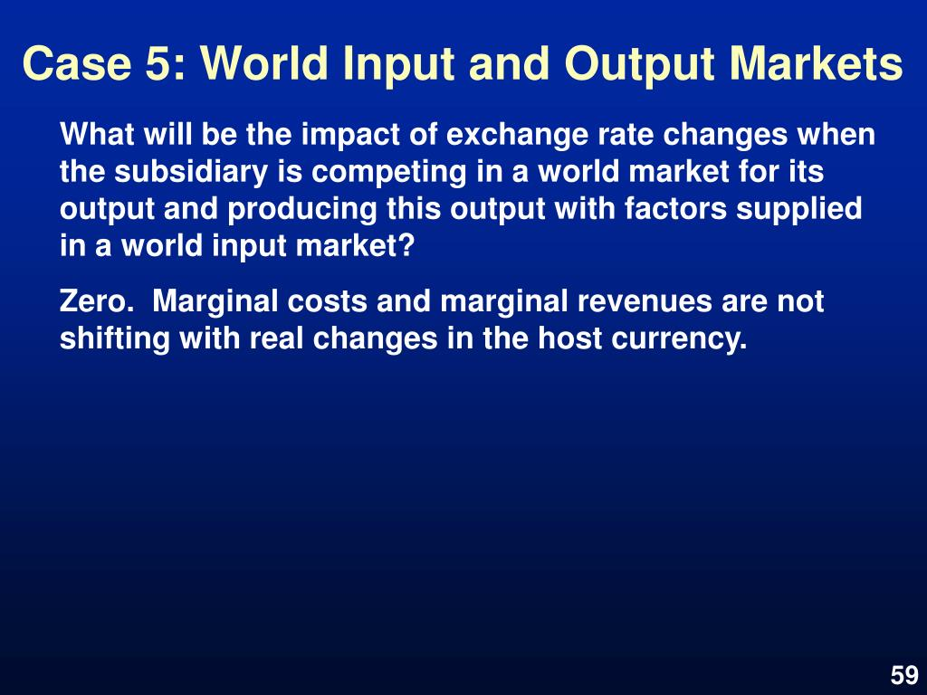Case 5: World Input and Output Markets