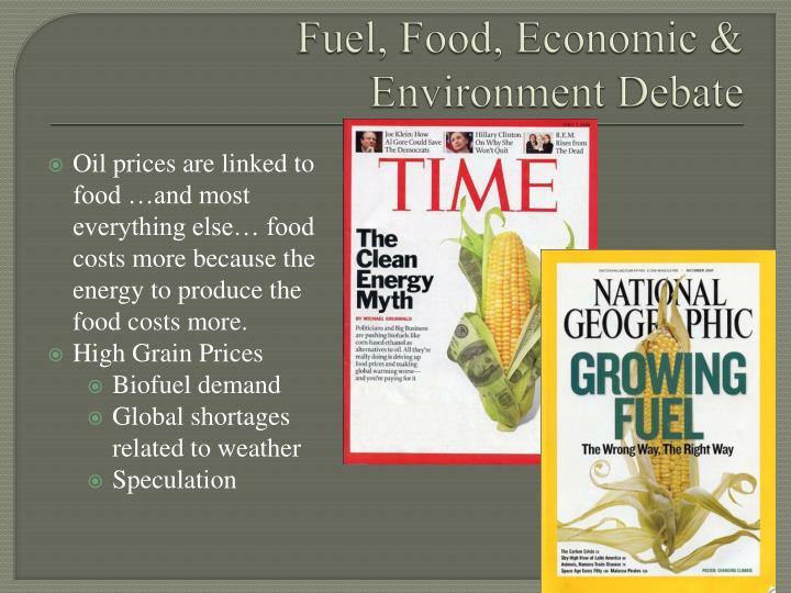 Fuel, Food, Economic & Environment Debate