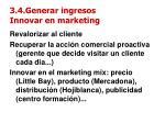 3 4 generar ingresos innovar en marketing