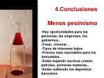 4 conclusiones menos pesimismo