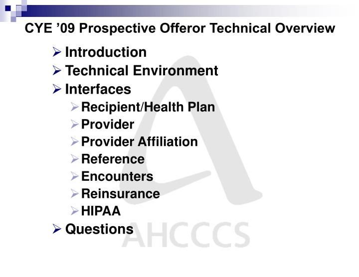 Cye 09 prospective offeror technical overview1