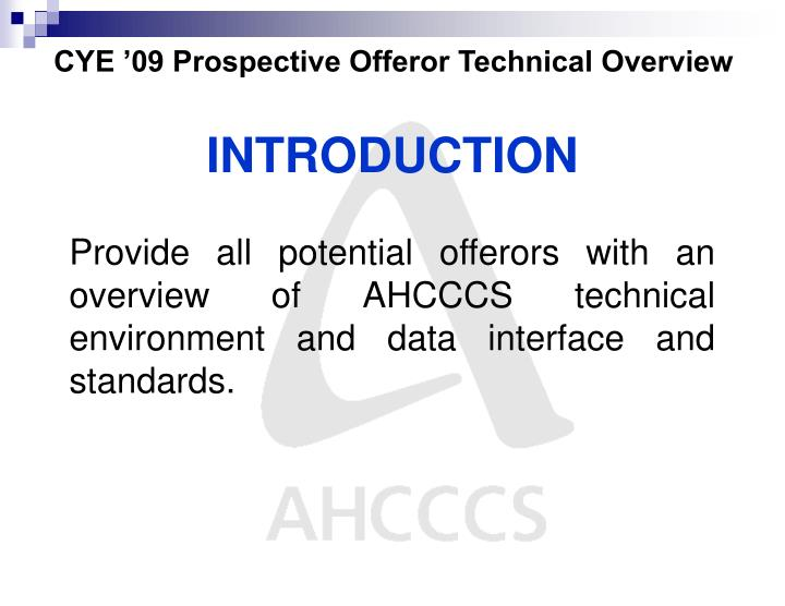Cye 09 prospective offeror technical overview2