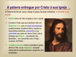 a palavra entregue por cristo sua igreja1