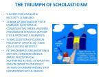 the triumph of scholasticism