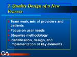 2 quality design of a new process