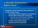 4 provider performance improvement
