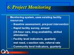 6 project monitoring