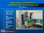 improvements in prenatal care at health center level ecuador and honduras