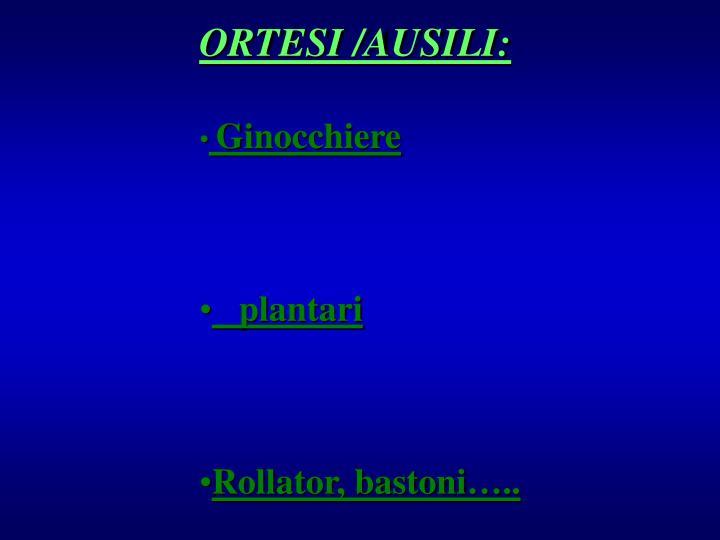 ORTESI /AUSILI:
