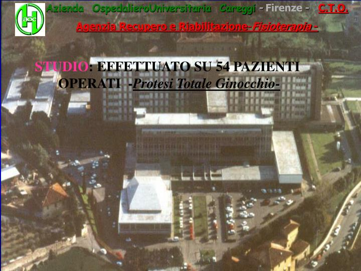 Azienda  OspedalieroUniversitaria  Careggi